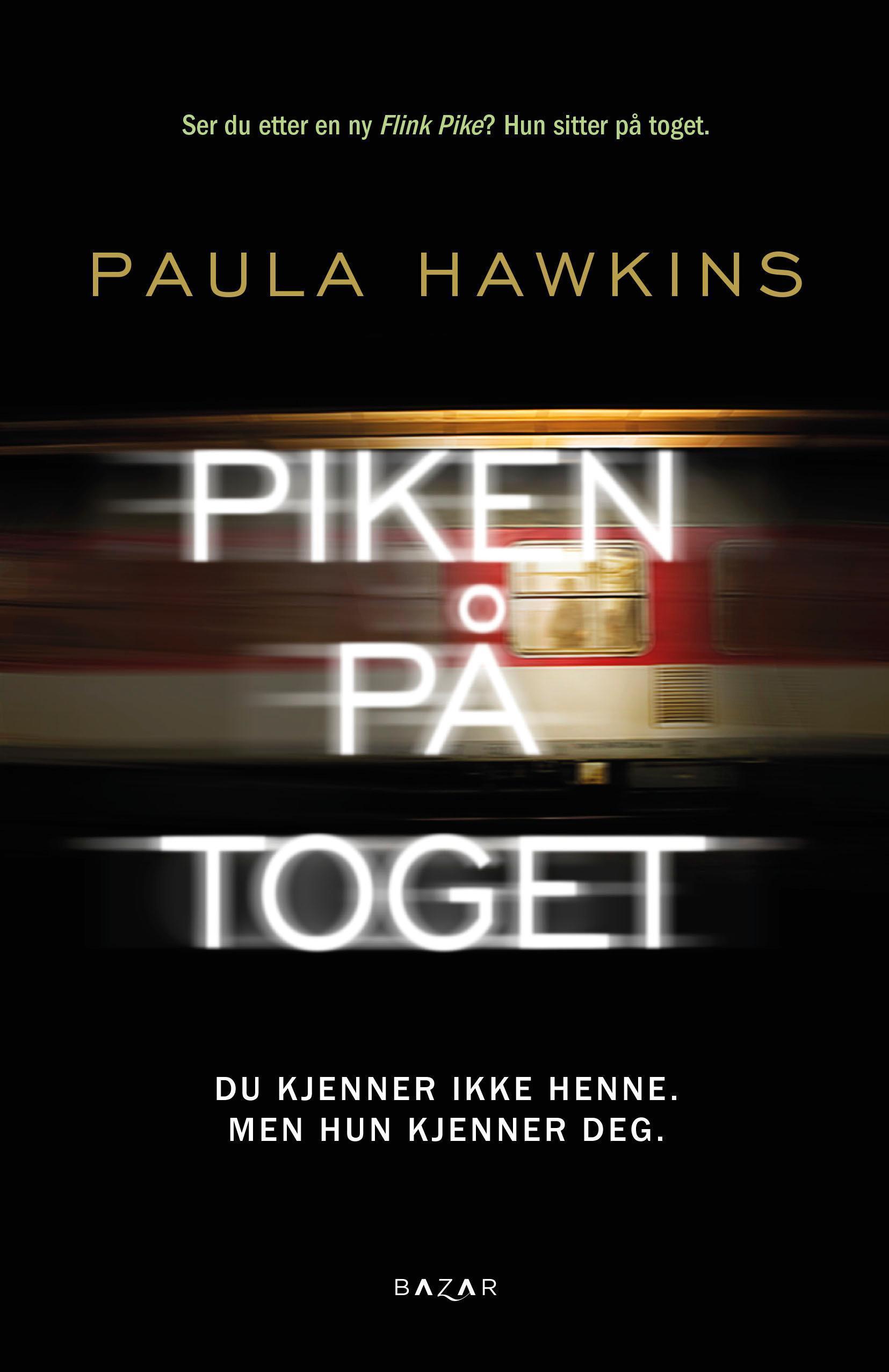 """""""Piken på toget"""" av Paula Hawkins"""