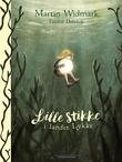 """""""Lille Stikke i landet Lykke"""" av Martin Widmark"""