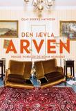 """""""Den jævla arven - penger, porselen og norsk nedrighet"""" av Olav Brekke Mathisen"""