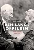 """""""Den lange oppturen - norsk historie 1945-2015"""" av Finn Olstad"""