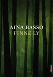 """Finne ly roman"" av Aina Basso"