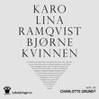 """""""Bjørnekvinnen"""" av Karolina Ramqvist"""
