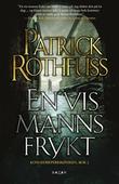 """En vis manns frykt - kongedreperkrøniken: dag to"" av Patrick Rothfuss"