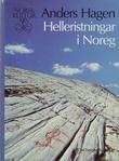"""""""Helleristningar i Noreg"""" av Anders Hagen"""
