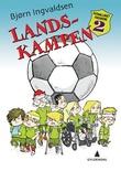 """Landskampen"" av Bjørn Ingvaldsen"