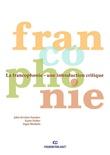 """""""La francophonie une introduction critique"""" av John Kristian Sanaker"""