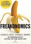 """""""Freakonomics - en uskikkelig økonom utforsker alle tings skjulte sider"""" av Steven D. Levitt"""