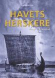 """""""Havets herskere - vikingene i krig og fred"""" av Kim Hjardar"""