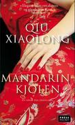 """""""Mandarinkjolen - roman"""" av Xiaolong Qiu"""