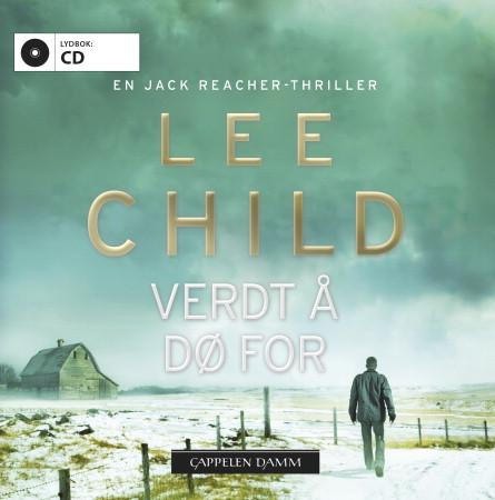 """Verdt å dø for - en Jack Reacher-thriller"" av Lee Child"