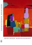 """""""Marsipangrisen roman"""" av Heidi Bonde"""
