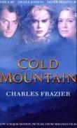 """""""Cold mountain - a novel"""" av Charles Frazier"""