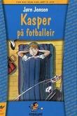 """""""Kasper på fotballeir"""" av Jørn Jensen"""