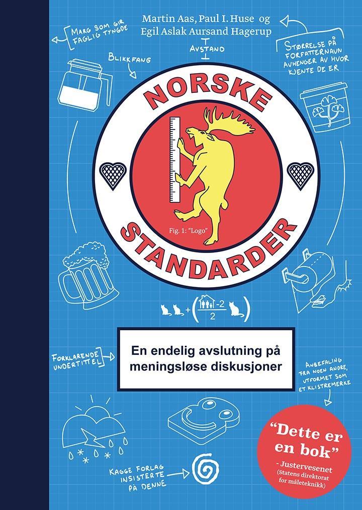 """""""Norske standarder - en endelig avslutning på meningsløse diskusjoner"""" av Martin Aas"""