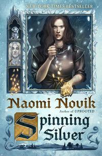 """""""Spinning silver - a novel"""" av Naomi Novik"""