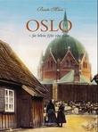 """""""Oslo før bilene fylte våre gater"""" av Beate Muri"""