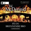 """På en brennende bro"" av Val McDermid"