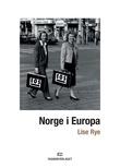 """""""Norge i Europa"""" av Lise Rye"""