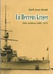 """""""En Herrens kriger - Elias Aslaksen 1888-1976"""" av Kjell Arne Bratlie"""