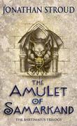 """""""The Amulet of Samarkand (Bartimaeus Trilogy)"""" av Jonathan Stroud"""