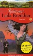 """""""Forrådt"""" av Laila Brenden"""