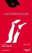 """""""Vinternoveller"""" av Ingvild H. Rishøi"""