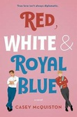 """Red, White & Royal Blue"" av Casey McQuiston"