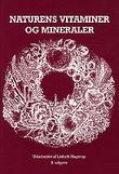 """""""Naturens vitaminer og mineraler"""" av Lisbeth Hagerup"""