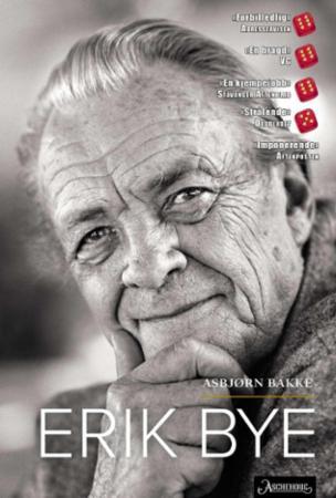 """""""Erik Bye"""" av Asbjørn Bakke"""