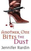 """""""Another one bites the dust"""" av Jennifer Rardin"""