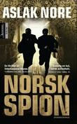 """""""En norsk spion"""" av Aslak Nore"""