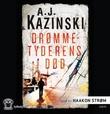 """""""Drømmetyderens død"""" av A.J. Kazinski"""