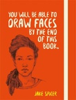 """You will be able to draw faces by the end of this book"" av Jake Spicer"
