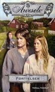 """""""Fortielser"""" av Torill Thorup"""
