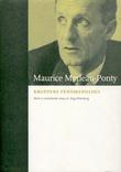 """Kroppens fenomenologi"" av Maurice Merleau-Ponty"