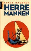 """""""Herremannen - roman"""" av Klaus Hagerup"""