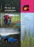 """""""På tur om sommeren"""" av Øystein Køhn"""