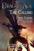 """The Calling (Dragon Age)"" av David Gaider"
