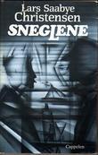 """""""Sneglene"""" av Lars Saabye Christensen"""
