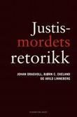 """""""Justismordets retorikk"""" av Johan Dragvoll"""