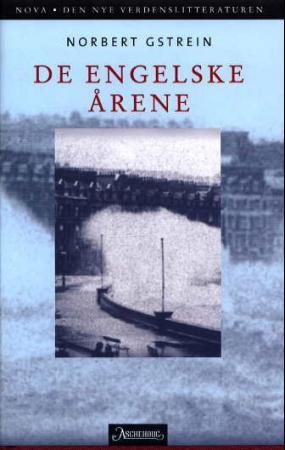 """""""De engelske årene - roman"""" av Norbert Gstrein"""