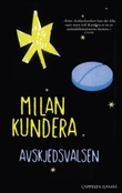 """Avskjedsvalsen"" av Milan Kundera"