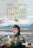 """""""Christian Frederiks tapte rike"""" av Mona Ringvej"""
