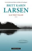 """Slik treet faller roman"" av Britt Karin Larsen"