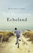 """Echoland"" av Per Petterson"