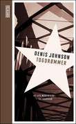 """Togdrømmer"" av Denis Johnson"