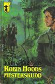 """""""Robin Hoods mesterskudd"""" av John O. Ericsson"""