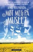 """""""Møt meg på museet"""" av Anne Youngson"""