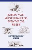 """""""Baron von Münchhausens eventyr og reiser"""" av Gottfried August Bürger"""