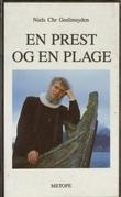 """""""En prest og en plage - et portrett av Børre Knudsen"""" av Niels Christian Geelmuyden"""